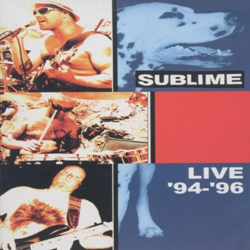 Sublime - Live '94 - '96 by
