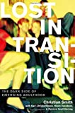 img - for Lost in Transition: The Dark Side of Emerging Adulthood by Christian Smith (2011-09-01) book / textbook / text book