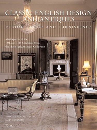 Classic English Design and Antiques: Period Styles and Furniture (Store Park Furniture)