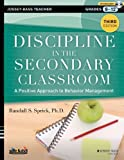 Discipline in the Secondary Classroom, Randall S. Sprick, 1118450876