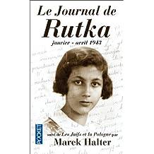 Le Journal de Rutka: Janvier - avril 1943