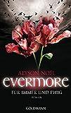 Evermore 6 - Für immer und ewig. Roman