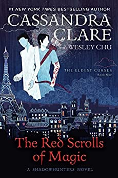 The Red Scrolls of Magic (The Eldest Curses Book 1) by [Clare, Cassandra, Chu, Wesley]