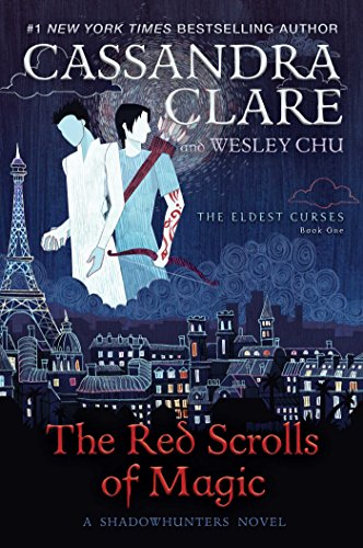 Book cover from The Red Scrolls of Magic (The Eldest Curses) by Cassandra Clare