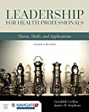 img - for Leadership for Health Professionals: Theory, Skills, and Applications book / textbook / text book