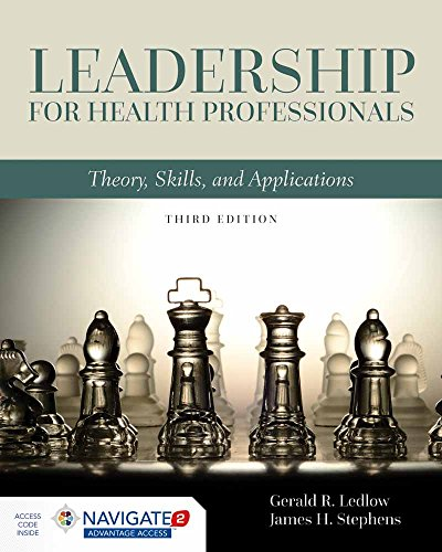 Leadership for Health Professionals: Theory, Skills, and Applications (Leadership And Management Theories In Health Care)