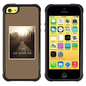 Paccase / Suave TPU GEL Caso Carcasa de Protección Funda para - I will Just watch me inspiring quote - Apple Iphone 5C