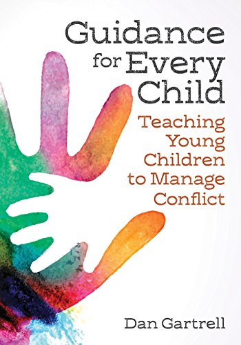 Guidance for Every Child: Teaching Young Children to Manage Conflict