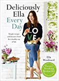 Deliciously Ella Every Day: Simple recipes and fantastic food for a healthy way of life Bild