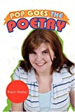Pop Goes the Poetry, Ralph Watley, 1425774156