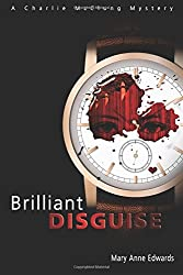 Brilliant Disguise: A Charlie McClung Mystery (The Charlie McClung Mysteries) (Volume 1)