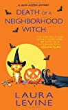 Death of a Neighborhood Witch, Laura Levine, 0758238509
