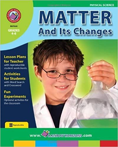 Matter and its Changes: Chemical and Physical Changes by Doug Sylvester (2000)