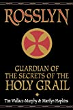 img - for Rosslyn: Guardian of the Secrets of the Holy Grail book / textbook / text book