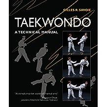 Taekwondo: A Technical Manual
