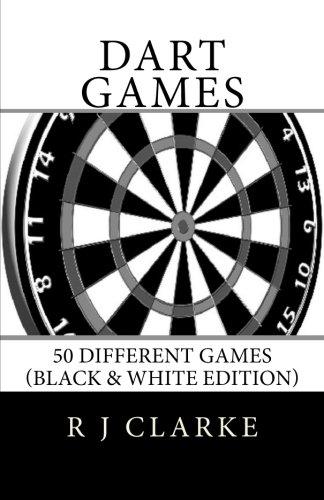 (Dart Games: 50 Different Games (Black & White Edition))