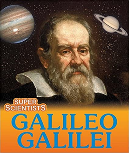 Galileo Galilei (Super Scientists)
