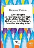 Hangover Wisdom, 100 Thoughts on Drawing on the Right Side of the Brain, Henry Ifing, 5458814746
