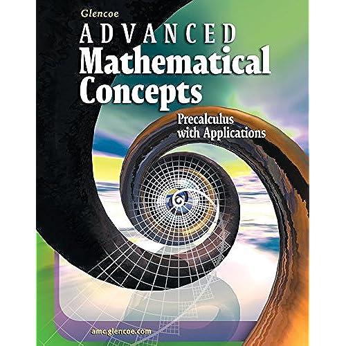 advanced math amazon com rh amazon com advanced mathematical concepts chapter 5 study guide and assessment answers advanced mathematical concepts chapter 5 study guide and assessment answers