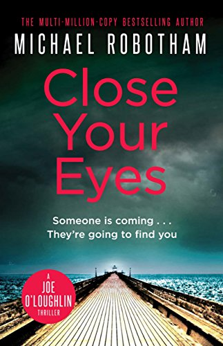 Close Your Eyes Joseph OLoughlin Book 8 By Robotham Michael