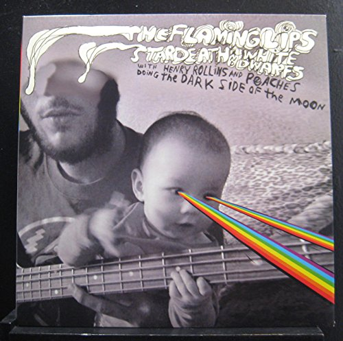 The Flaming Lips And Stardeath And White Dwarfs With Henry Rollins And Peaches - Doing The Dark Side Of The Moon - Lp Vinyl Record (Flaming Lips Dark Side Of The Moon Vinyl)