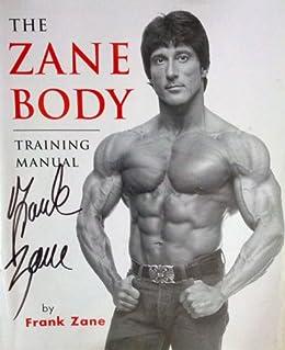 Amazon Com The Zane Body Training Manual Ebook Frank Zane Kindle