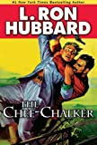 Front cover for the book The Chee-Chalker by L. Ron Hubbard