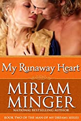 My Runaway Heart: A Pirate Regency Romance (The Man of My Dreams Series Book 2)