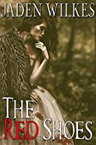 The Red Shoes (twisted Fairy Tales Book 1)