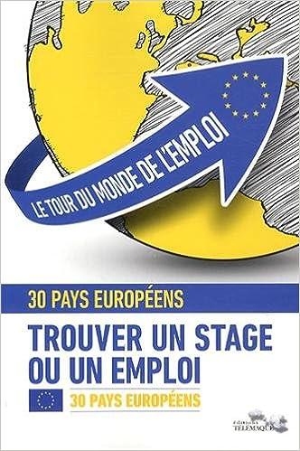 Livres gratuits en ligne Le tour du monde de l'emploi : Tome 1, 30 pays d'Europe pdf, epub