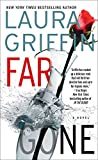 Front cover for the book Far Gone by Laura Griffin