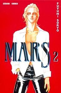 Mars, Tome 2 par Fuyumi Soryo