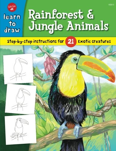 (Learn to Draw Rainforest & Jungle Animals: Step-by-step drawing instructions for 25 exotic creatures)
