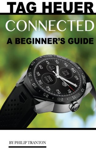 tag-heuer-connected-a-beginners-guide