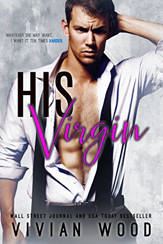 His Virgin: A First Time Romance by [Wood, Vivian, Aran, Samus]