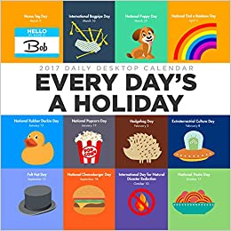 2017 Every Days A Holiday Daily Desktop Calendar Tf Publishing