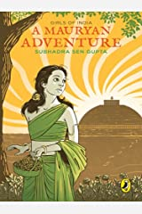 A Mauryan Adventure: Girls of India Kindle Edition