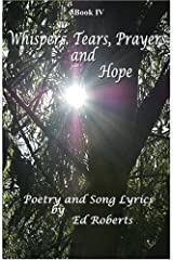 Whispers, Tears, Prayers and Hope Paperback