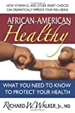 African-American Healthy, Richard W. Walker, 0757003613