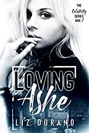 Loving Ashe: Book 1 of The Celebrity Series