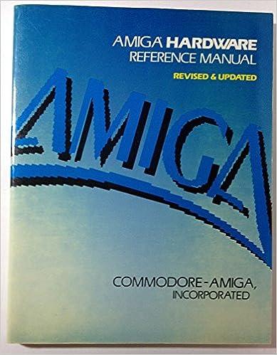 Amiga hardware reference manual (Amiga technical reference