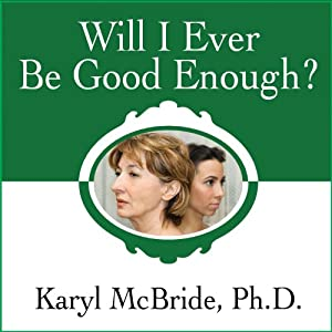 Will I Ever Be Good Enough? Hörbuch