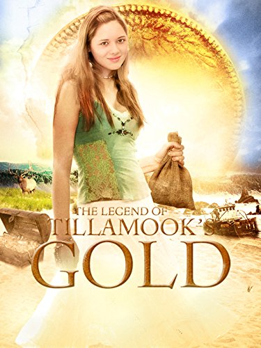 - The Legend of Tillamook's Gold