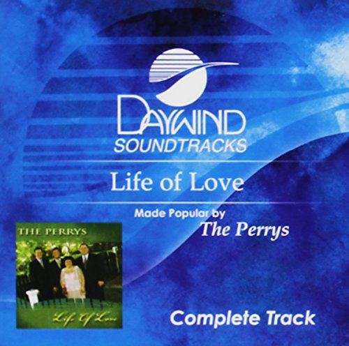 Life Of Love (Complete Track) [Accompaniment/Performance Track] by Daywind Records