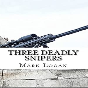 Three Deadly Snipers Audiobook