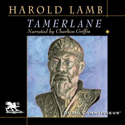 Tamerlane: Conqueror of the Earth