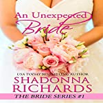 An Unexpected Bride (The Bride Series) | Shadonna Richards