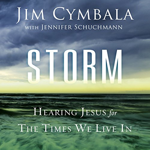 Storm: Hearing Jesus for the Times We Live In Audiobook [Free Download by Trial] thumbnail