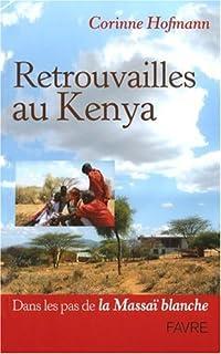 Retrouvailles au Kenya : [3], Hofmann, Corinne