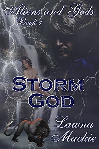 Storm God (Aliens & Gods Book 1)
